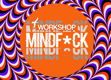 Workshop Mindf*ck